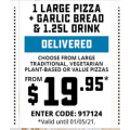 Dominos - 1 Large Traditional Pizza + Garlic Bread, 1.25L Drink $19.95 Delivered (code)