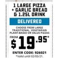 Dominos - Large Traditional Pizza + Garlic Bread, 1.25L Drink $19.95 Delivered (code)