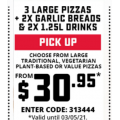 Dominos - 3 Large Traditional Pizzas + 2 Garlic Bread, 2 1.25L Drink $30.95 Pick-Up (code)