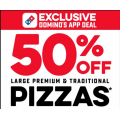 Dominos - 50% Off Large Premium and Traditional Pizzas via App (code)