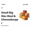 McDonald's - Small Big Mac Meal with Cheeseburger $4.05 via mymacca's App!