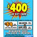 JB Hi-Fi - Bonus $400 JB Gift Card with Unlimited Talk & Text 80GB Telstra Powered Data Plan $59/Month (In-Store Only)