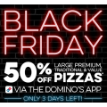 Dominos - Black Friday: 50% Off Large Traditional or Value Pizza Delivered via App (code)