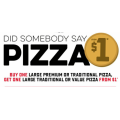 Dominos - Buy 1 Get 1 Pizza  for Just $1 (code)