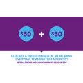 ME Bank - Refer a Friend and you could both receive $50!*