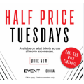 Event Cinemas - Half Price Tuesdays: 50% Off Full Priced Adult Tickets for Cinebuzz Members