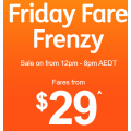 Jetstar - Friday Fare Frenzy: Domestic Flights from $29 e.g. Melbourne to Adelaide $29 etc.