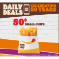 Hungry Jacks - 50 Years Celebration Daily Deal: Small Chips $0.5 Pick-Up via App - Today Only