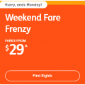 Jetstar - Weekend Fare Frenzy: Domestic Flights from $29 e.g. Melbourne to Adelaide $29 etc.
