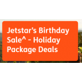 Jetstar - Birthday's Holiday Package Deals – Including Sale Flights - Starting from $223/person