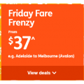 Jetstar - Friday Fares Frenzy: Domestic Flights from $37 e.g. Adelaide to Melbourne $37
