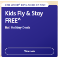 Jetstar - Early Access: Kids Fly & Stay FREE Bali Holiday Deals