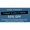 MYER - Daily Deal: 50% Off Men's Casual & Formal Clothing - Today Only