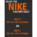 Nike Factory Outlet - Buy 2 Get 40% Off Clothing or Buy 3 Get 50% Off Clothing [Fri 21th - Mon 24th Feb]