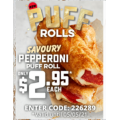 Dominos - Pepperoni Puff Roll $2.95 (code)