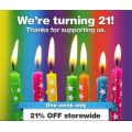 Identity Direct - 21st Birthday celebrations with 21% off Storewide