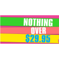 Nothing over $29.95 @ Crossroads!