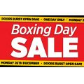 Super Amart - Boxing Day Sale: Minimum 40% Off Storewide (Starts In-Store 9 A.M, Mon 26th Dec)