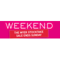 MYER - Stocktake Closeout Weekend Sale - 3 Days Only (In-Store & Online)